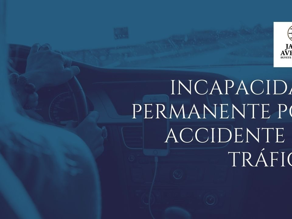 incapacidad permanente por accidente de tráfico