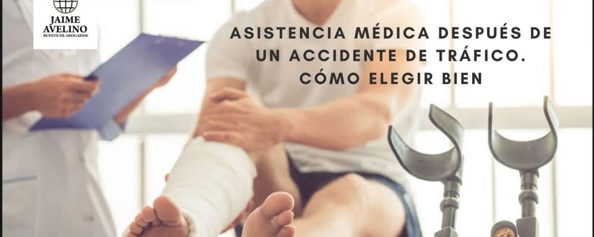 Asistencia médica después de un accidente de tráfico. Cómo elegir bien
